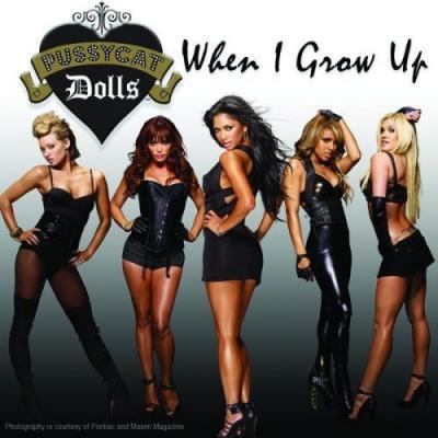 Pussycat Dolls - When I Grow Up